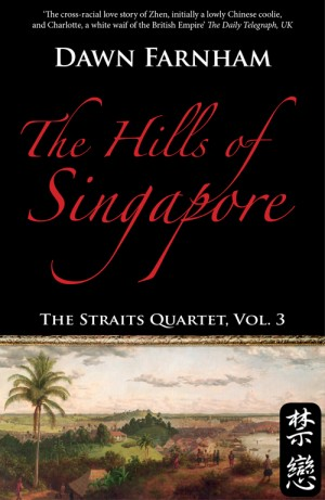The Hills of Singapore: A landscape of loss, longing and love by Dawn Farnham from  in  category