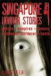 Singapore Horror Stories Vol.4