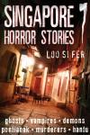 Singapore Horror Stories Vol.7