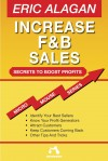 Increase F&B Sales by Eric Alagan from Monsoon Books in Business & Management category