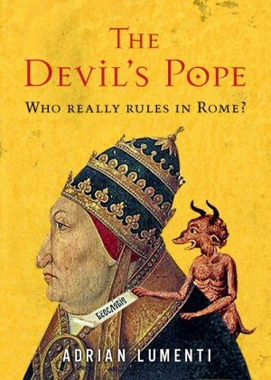 The Devil's Pope by Adrian Lumenti from Monsoon Books in General Novel category