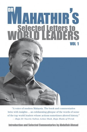 Dr Mahathir's Selected Letters to World Leader by Tun Dr Mahathir Mohamad from Marshall Cavendish International (Asia) Pte Ltd in Politics category