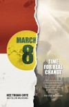 March 8: Time for Real Change by Kee Thuan Chye from Marshall Cavendish International (Asia) Pte Ltd in Politics category