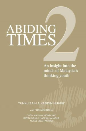 Abiding Times 2 by Tunku Zain Al-'Abidin Muhriz from Marshall Cavendish International (Asia) Pte Ltd in Politics category