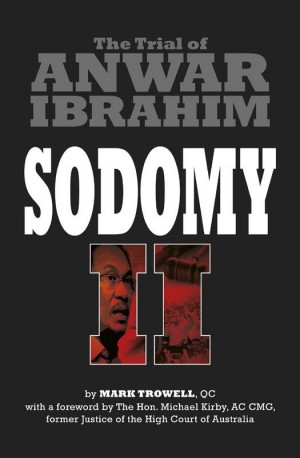 SODOMY II: The Trial of Anwar Ibrahim by Mark Trowell from Marshall Cavendish International (Asia) Pte Ltd in Politics category