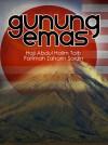 Gunung Emas by Haji Abdul Halim Taib / Fatimah Zaharin Saidin from  in  category