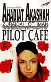 Pilot Cafe by Ahadiat Akashah & Zuraidah Othman from  in  category