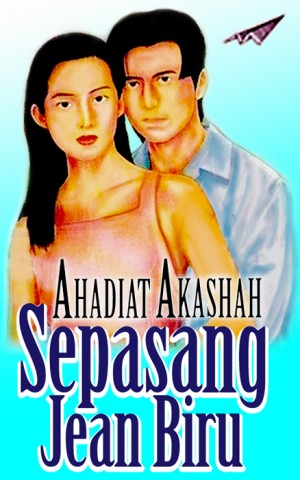 Sepasang Jean Biru by Ahadiat Akashah from roket kertas sdn bhd in Teen Novel category
