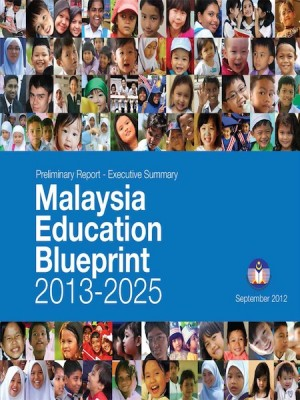 Malaysia Education Blueprint 2013-2025 -Executive Summary by Ministry Of Education from Ilham Editorial Services in General Academics category