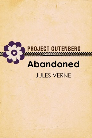 Abandoned by Jules Verne from Project Gutenberg in Classics category