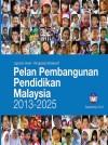 Pelan Pembangunan Pendidikan Malaysia 2013-2025 - Ringkasan by Kementerian Pelajaran Malaysia from  in  category