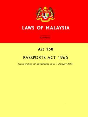 ACT 150 : Passports Act 1966 by Xentral Methods from Xentral methods Sdn bhd in Law category