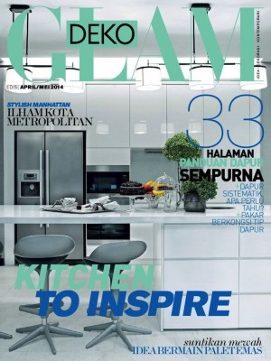 Glam Deko Malaysia April 2014 by BLU INC MEDIA SDN BHD from BLU INC MEDIA SDN BHD in Magazine category