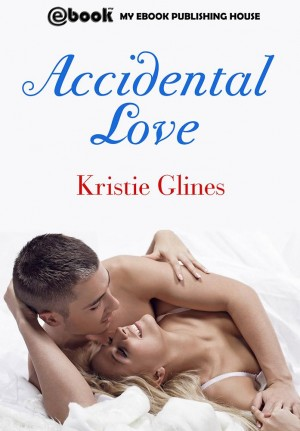 Accidental Love by Kristie Glines from CONSTANTIN OLARU in Teen Novel category