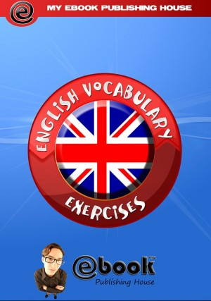 English Vocabulary Exercises by My Ebook Publishing House from  in  category