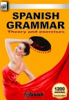 Spanish Grammar - Theory and Exercises by My Ebook Publishing House from  in  category