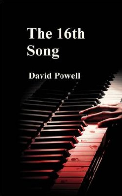 The 16th Song by David Powell from David Powell in General Novel category