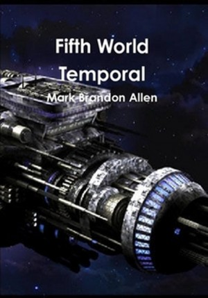 Fifth World Temporal by Mark Brandon Allen from  in  category