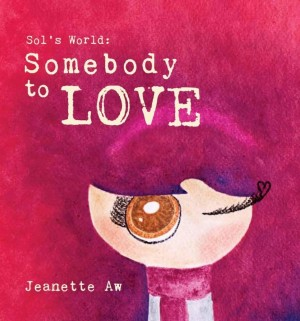 Sol's World: Somebody To Love by Jeanette Aw from  in  category