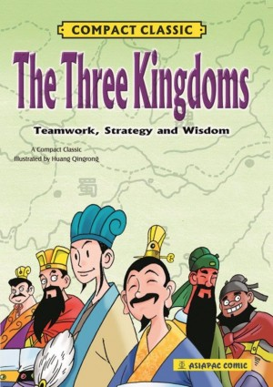 The Three Kingdoms: Teamwork, Strategy and Wisdom by Luo Guanzhong from  in  category