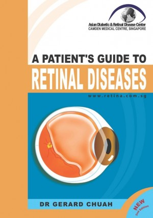 A Patient's Guide To Retinal Diseases by Dr Gerard Chuah from Faris Digital Solutions Pte Ltd in Family & Health category