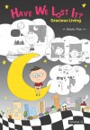 Have We Lost It? : Gracious Living : Volume II by Kevin Foo from  in  category