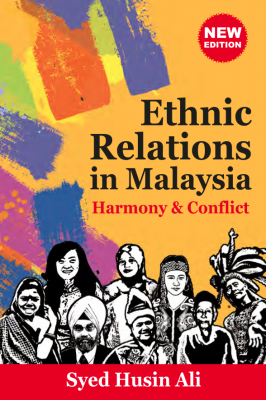 Ethnic Relations in Malaysia: Harmony & Conflict by Syed Husin Ali from  in  category