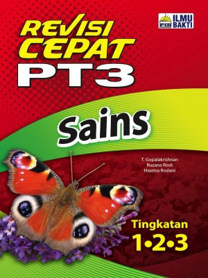 Revisi Cepat PT3 Sains | Tingkatan 1 • 2 • 3 by Penerbit Ilmu Bakti from  in  category