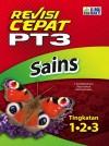 Revisi Cepat PT3 Sains | Tingkatan 1 • 2 • 3 by Penerbit Ilmu Bakti from  in  category
