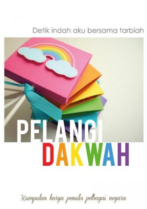 Pelangi Dakwah by Kumpulan Penulis Pelangi Dakwah from Iman Publications in Motivation category