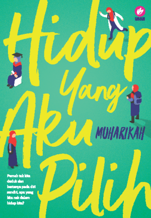 Hidup Yang Aku Pilih by Muharikah from  in  category
