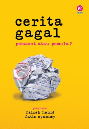 Cerita Gagal by Pelbagai Penulis from  in  category