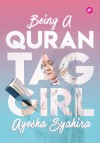 Being A Quran Tag Girl by Ayesha Syahira from  in  category