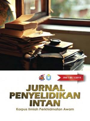 Jurnal Penyelidikan INTAN Jilid 1 Bilangan 1-Tahun 2015 by Institut Tadbiran Awam Negara (INTAN) from INSTITUT TADBIRAN AWAM NEGARA in General Academics category