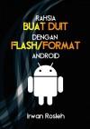 Rahsia Buat Duit Dengan Flash/Format Android