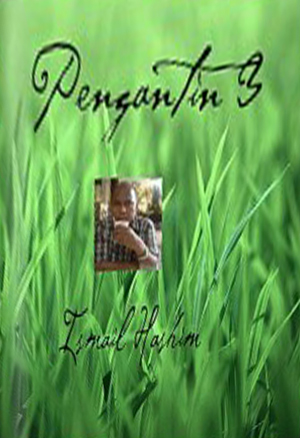 Pengantin 3 by ISMAIL HASHIM from Ismail Hashim in General Novel category