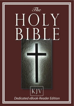 The HOLY BIBLE (King James) (Dedicated eBook-Reader Edition) by God, King James Bible, The Holy Bible from Charisma Book in Religion category