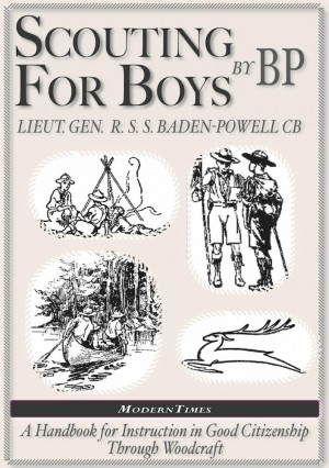 Robert Baden-Powell: Scouting for Boys, The Original (Illustrated) by Robert Baden-Powell from Charisma Book in Motivation category