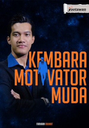 Kembara Motivator Muda by Farhaan Rahmat from Jootawan Group Sdn Bhd in Motivation category