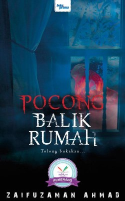 Pocong Balik Rumah by Zaifuzaman Ahmad from  in  category