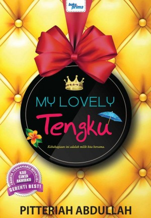 My Lovely Tengku by Pitteriah Abdullah from  in  category
