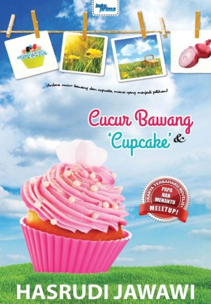 Cucur Bawang dan Cupcake by Hasrudi Jawawi from KARANGKRAF MALL SDN BHD in General Novel category
