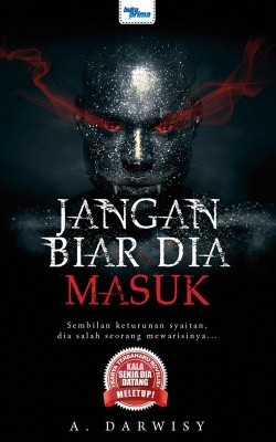 Jangan Biar Dia Masuk by A. Darwisy from  in  category