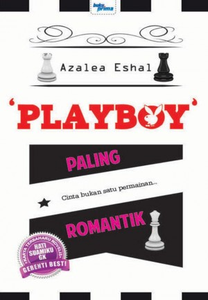 'Playboy' Paling Romantik by Azalea Eshal from KARANGKRAF MALL SDN BHD in Romance category