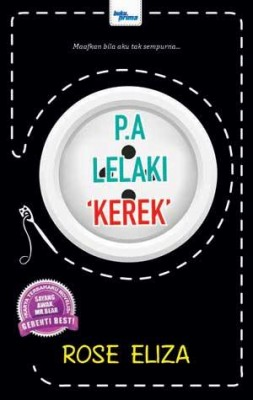P.A Lelaki Kerek by Rose Eliza from KARANGKRAF MALL SDN BHD in General Novel category