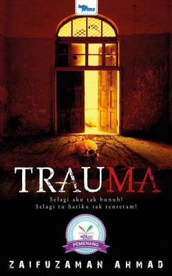Trauma by Zaifuzaman Ahmad from KARANGKRAF MALL SDN BHD in True Crime category