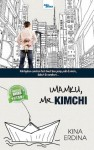 Imamku, Mr. Kimchi