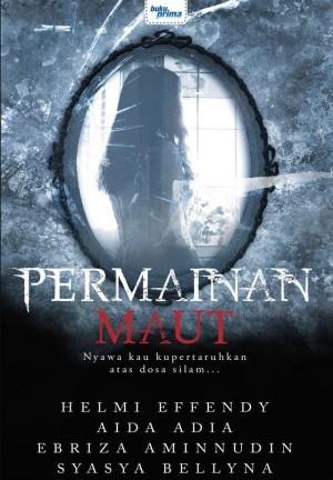 Antologi Seram - Permainan Maut by Helmi Effendy, Aida Adia, Ebriza Aminnudin, Syasya Bellyna from KARANGKRAF MALL SDN BHD in True Crime category