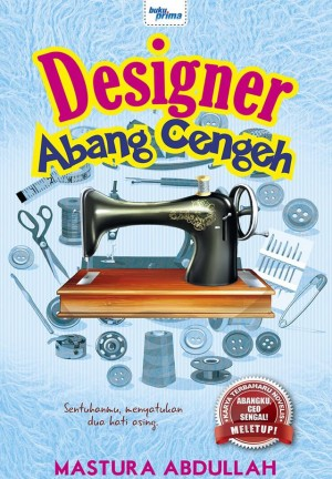 Designer Abang Cengeh by Mastura Abdullah from KARANGKRAF MALL SDN BHD in General Novel category
