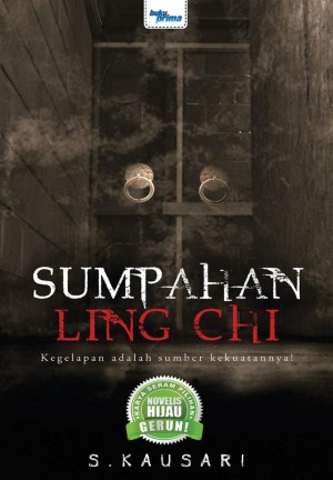 Sumpahan Ling Chi by S. Kausari from KARANGKRAF MALL SDN BHD in True Crime category